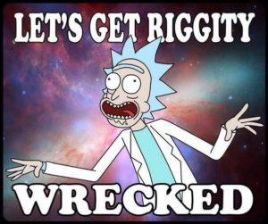Rick Sanchez Quotes Custom Tv Quotes  Riggity Wrecked  Tv Quotes